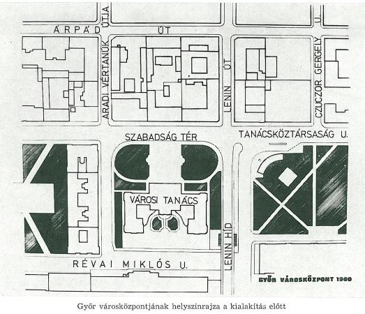 A városközpont helyszínrajza 1960-ban... (forrás: Győri Tanulmányok, 1974/2)