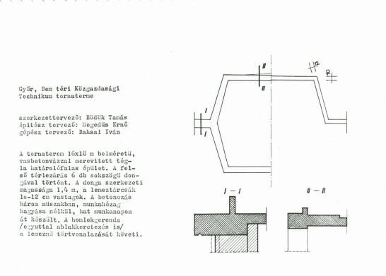 A vasbeton lemezszerkezet metszete, leírása (a terem méretei helyesen: 16 x 28 m). (forrás: GYŐRITERV-es kiadvány)
